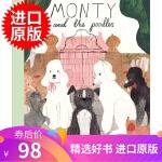 英文原版 土狗与贵宾犬 Katie Harnett插画 精装 Monty and the Poodles