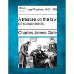 【预订】A Treatise on the Law of Easements.