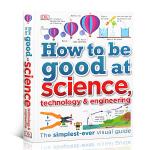 DK儿童stem创新思维培养 DK图解科学 学业辅导英文原版How to be Good at Science思维训练