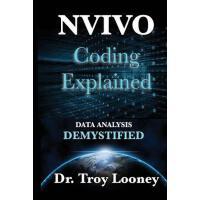 【预订】Nvivo Coding Explained: Data Analysis Demystified