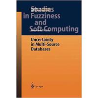 【预订】Uncertainty in Multi-Source Databases 9783642057052
