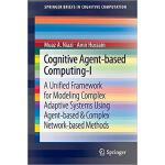【预订】Cognitive Agent-based Computing-I 9789400738515
