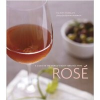 Rosé: A Guide to the World's Most Versatile Wine 玫瑰红葡萄酒:最受青