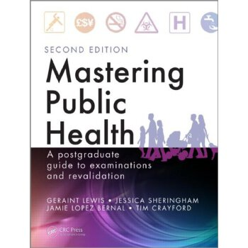 【预订】Mastering Public Health: A Postgraduate Guide to Examinations and Revalidation, Second Edition 美国库房发货,通常付款后3-5周到货!