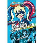 【预订】Harley Quinn at Super Hero High (DC Super Hero Girls) 9
