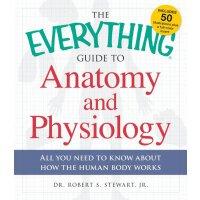 【预订】The Everything Guide to Anatomy and Physiology: All You