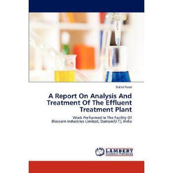 【预订】A Report on Analysis and Treatment of the Effluent Treatment Plant 美国库房发货,通常付款后3-5周到货!
