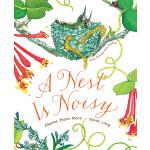 英文原版 A Nest Is Noisy 美丽成长生命系列 科普绘本 百科认知读物 小学STEAM课外阅读