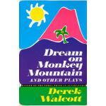 【预订】Dream on Monkey Mountain and Other Plays