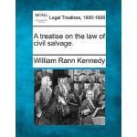 【预订】A Treatise on the Law of Civil Salvage.
