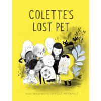 英文原版 宠物不见了 Isabelle Arsenault插画绘本 精装 Colette's Lost Pet