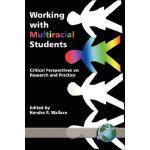 【预订】Working with Multiracial Students: Critical Perspective