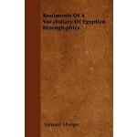 【预订】Rudiments of a Vocabulary of Egyptian Hieroglyphics