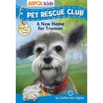 【预订】ASPCA Pet Rescue Club: A New Home for Truman 97807