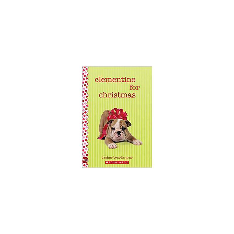 【预订】Clementine for Christmas: A Wish Novel 9780545839525 美国库房发货,通常付款后3-5周到货!
