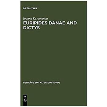 【预订】Euripides Danae and Dictys 9783598778407 美国库房发货,通常付款后3-5周到货!
