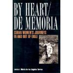 【预订】By Heart/de Memoria: Cuban Women's Journeys in and Out