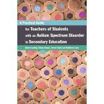 【预订】A Practical Guide for Teachers of Students with an Auti