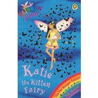 Rainbow Magic: The Pet Keeper Fairies 29: Katie The Kitten Fairy 彩虹仙子#29:宠物仙子9781846161667